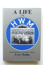 A LIFE WITH HWM - From Aston to Facel Vega (Hobbs 1990)